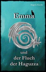 Emma und der Fluch der Haguzza