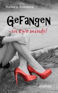 Gefangen – in two minds!