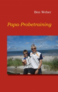 Papa – Probetraining