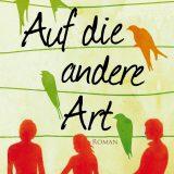 auf-die-andere-art-phoebe-ann-miller